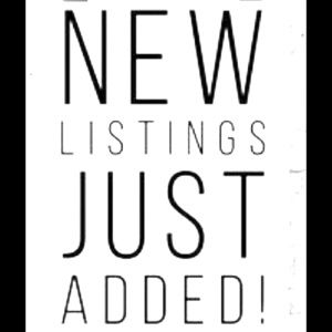 New Listings! Check them out!